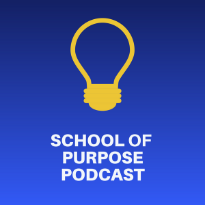 Logo for School of Purpose Podcast